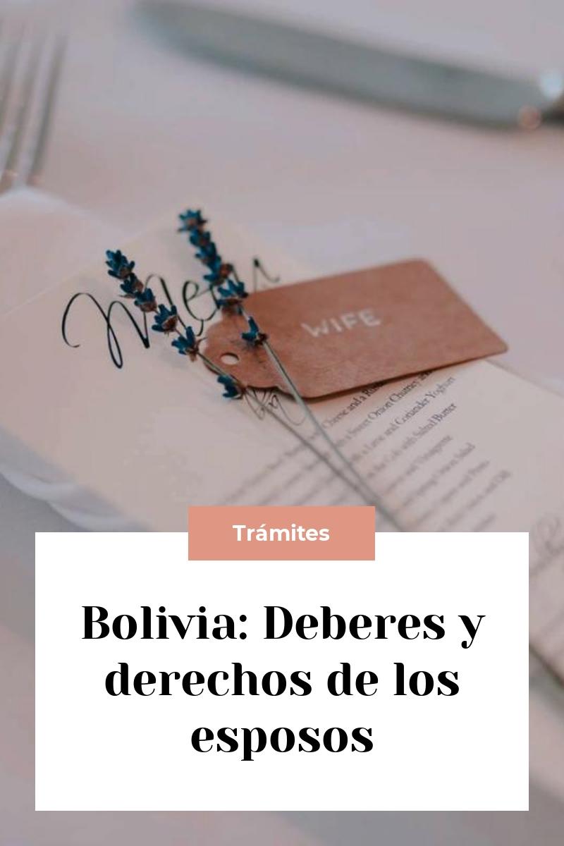 Bolivia: Deberes y derechos de los esposos