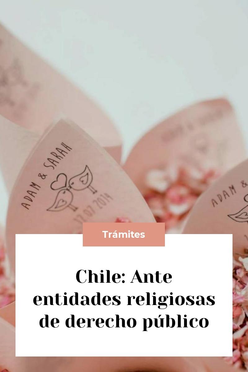 Chile: Ante entidades religiosas de derecho público