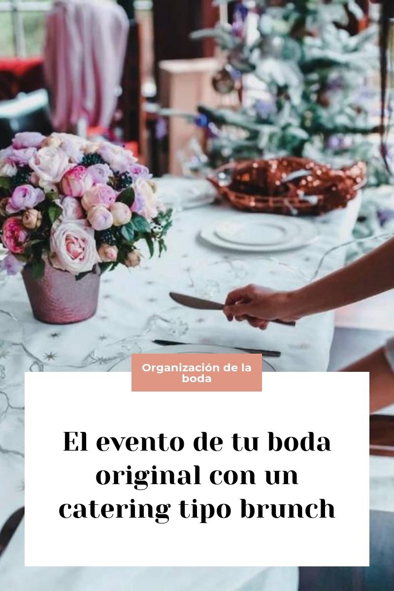 El evento de tu boda original con un catering tipo brunch