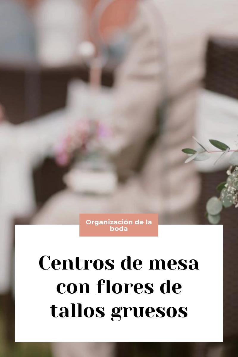 Centros de mesa para boda: 10 ideas de centros de mesa para tu boda