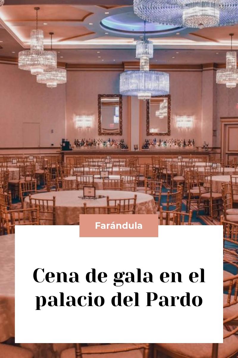 Cena de gala en el palacio del Pardo
