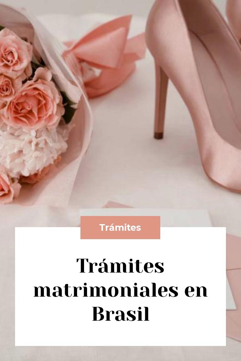 Trámites matrimoniales en Brasil