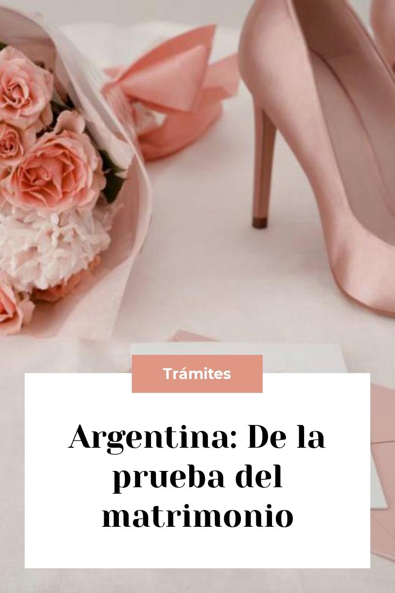 Argentina: De la prueba del matrimonio