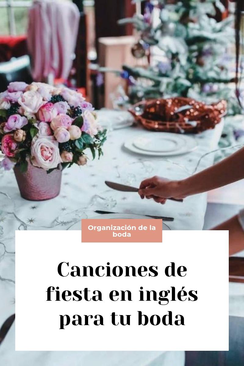 Canciones de fiesta en inglés para tu boda