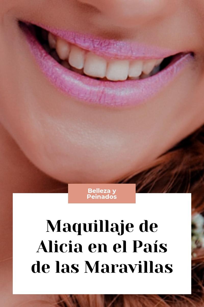 Maquillaje de Alicia en el País de las Maravillas