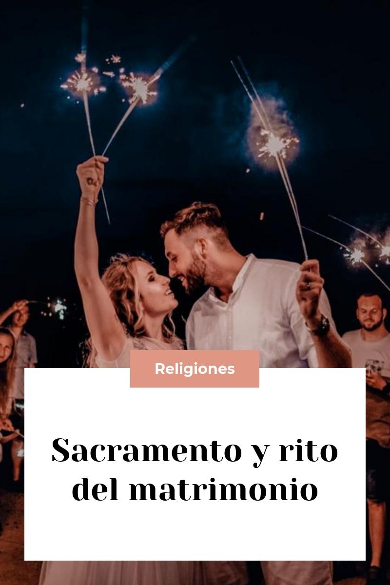 Sacramento y rito del matrimonio