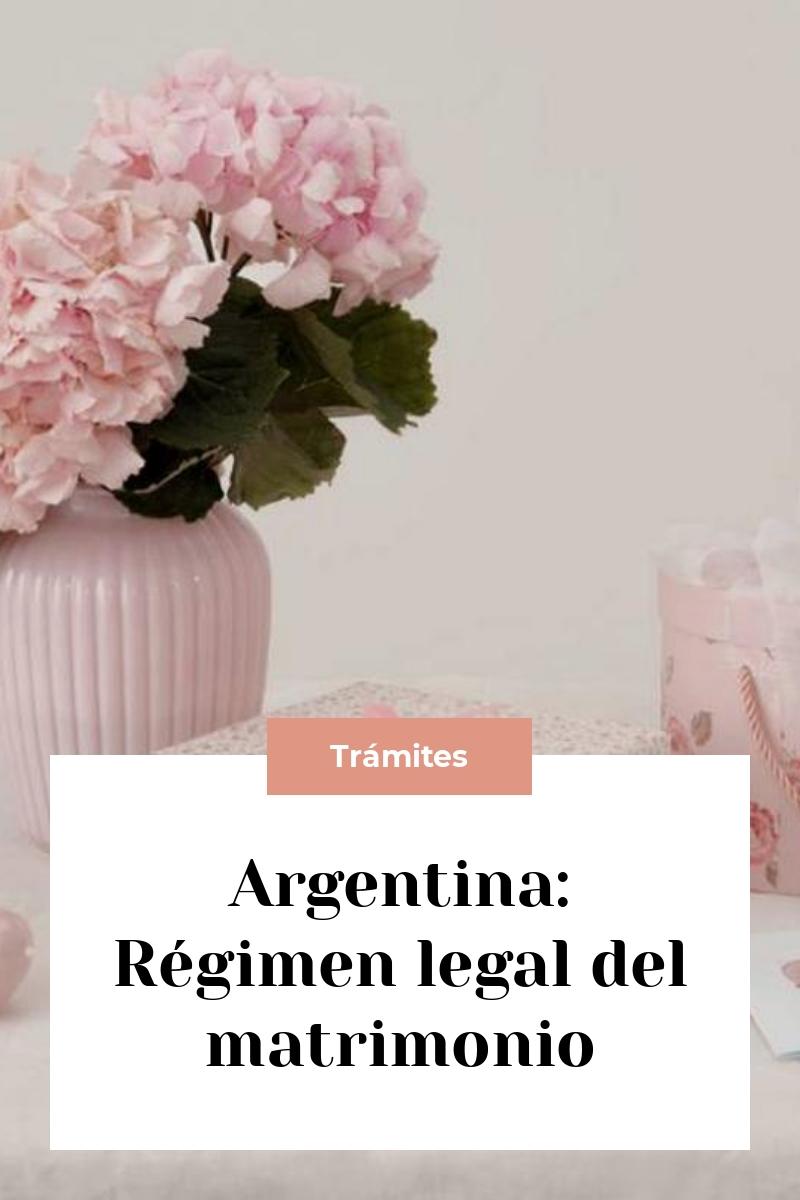 Argentina: Régimen legal del matrimonio