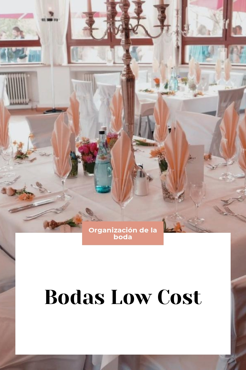 Bodas Low Cost