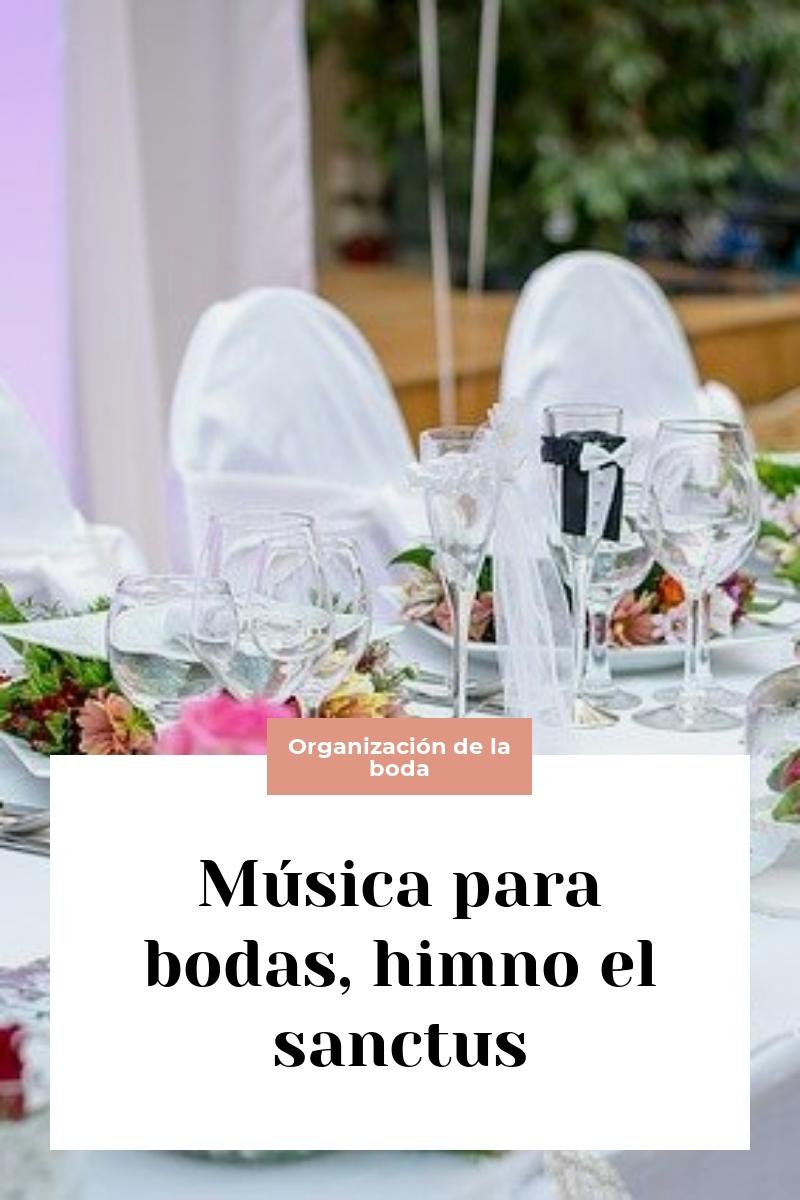 Música para bodas, himno el sanctus