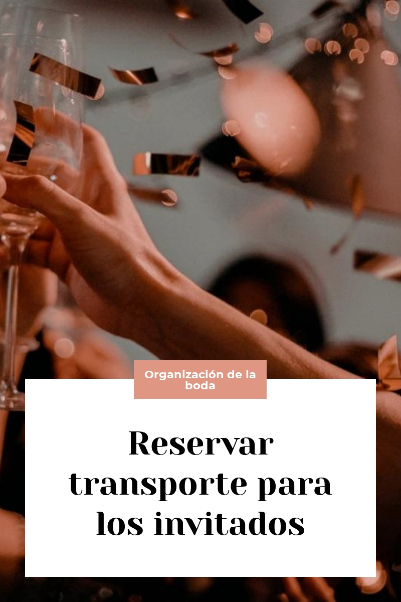 Reservar transporte para los invitados