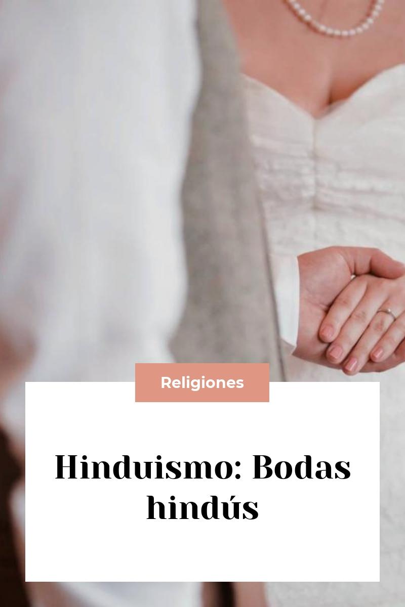 Hinduismo: Bodas hindús