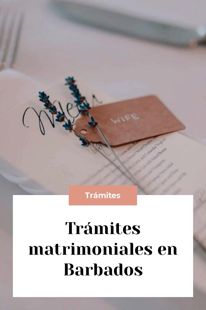 Trámites matrimoniales en Barbados