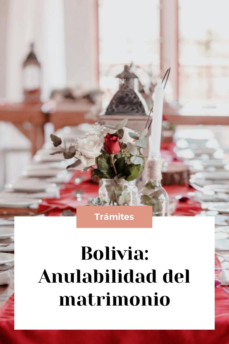 Bolivia: Anulabilidad del matrimonio