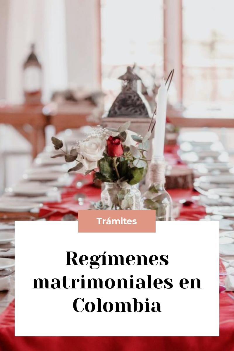 Regímenes matrimoniales en Colombia