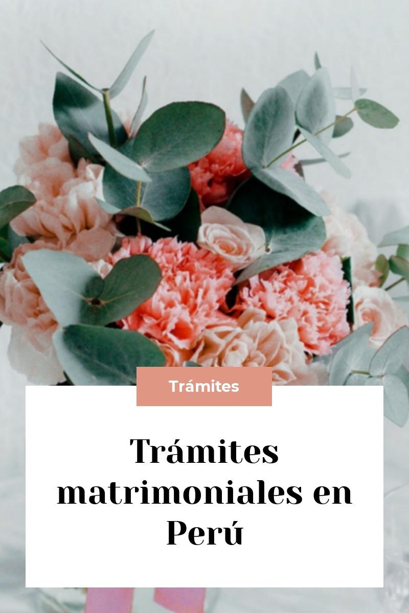 Trámites matrimoniales en Perú