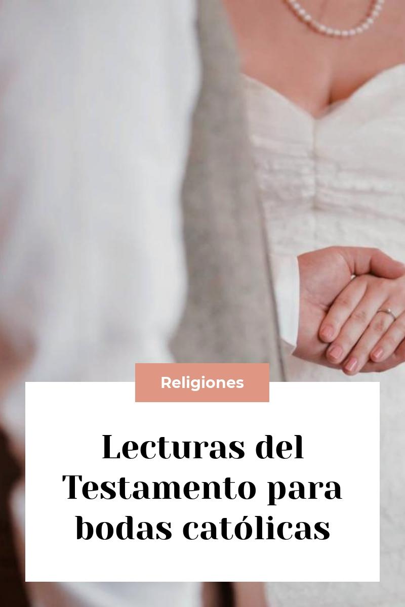 Lecturas del Testamento para bodas católicas