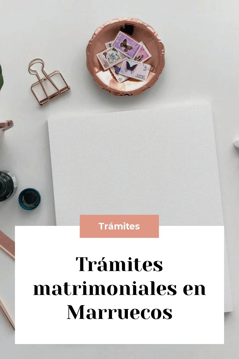 Trámites matrimoniales en Marruecos