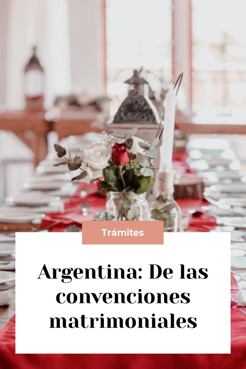 Argentina: De las convenciones matrimoniales