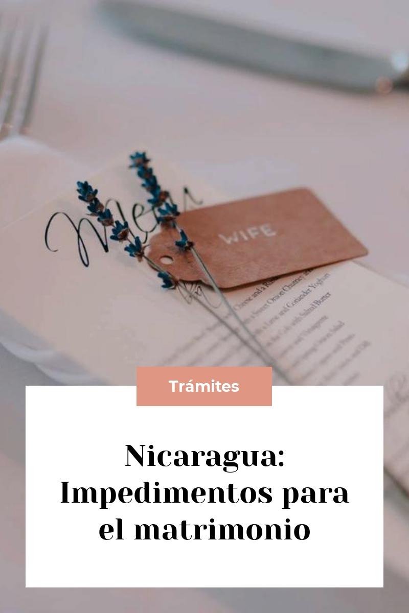 Nicaragua: Impedimentos para el matrimonio