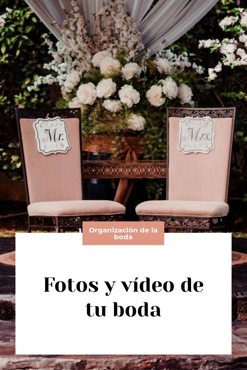 Fotos y vídeo de tu boda