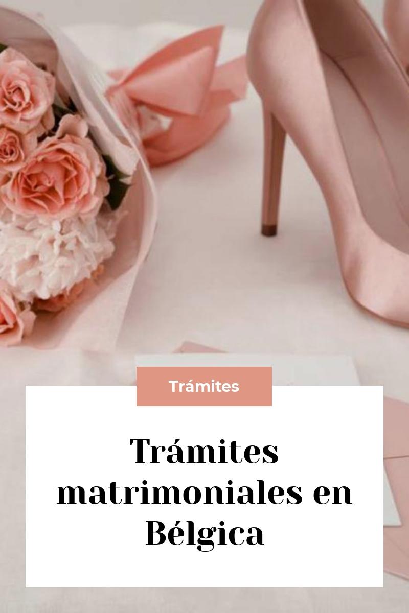 Trámites matrimoniales en Bélgica
