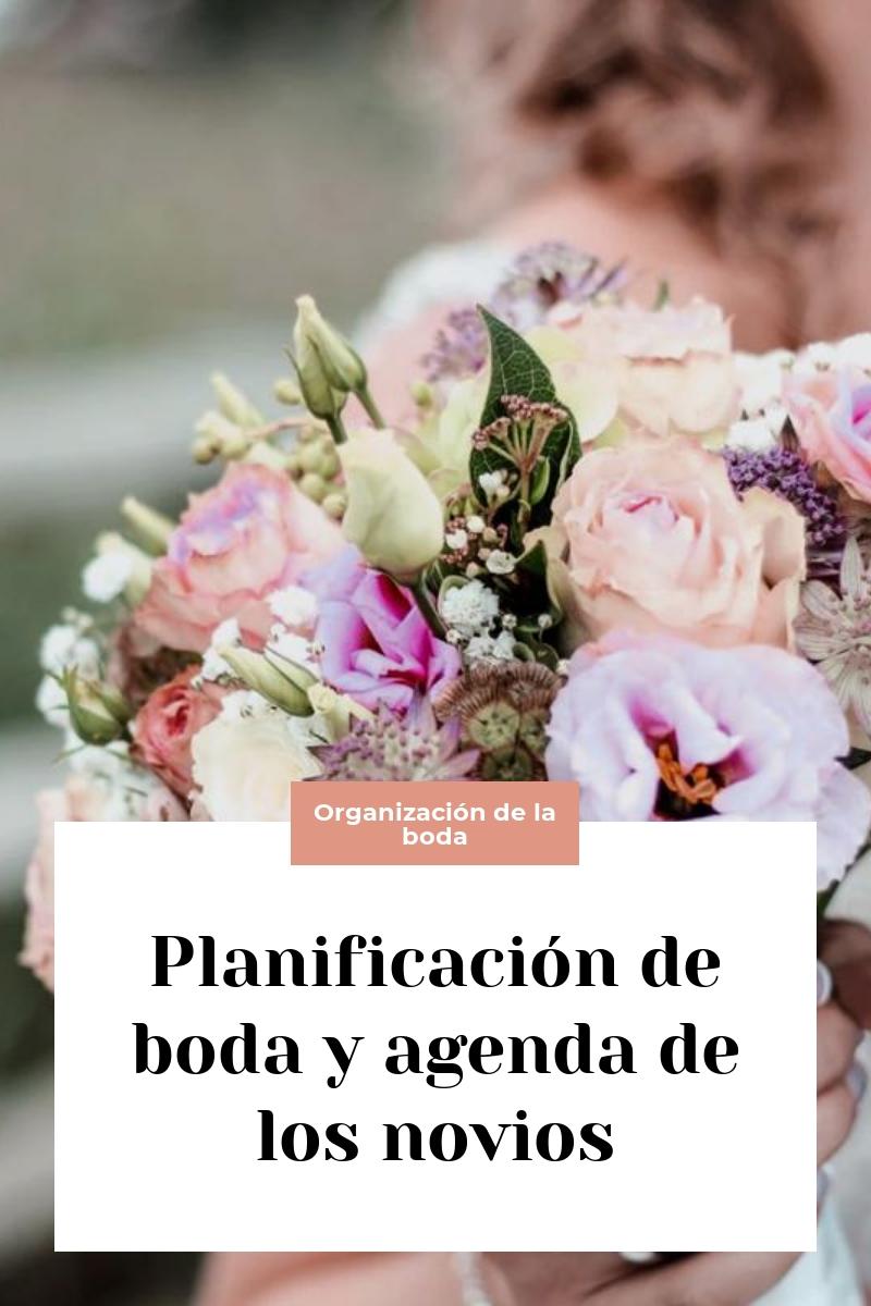 Planificación de boda y agenda de los novios