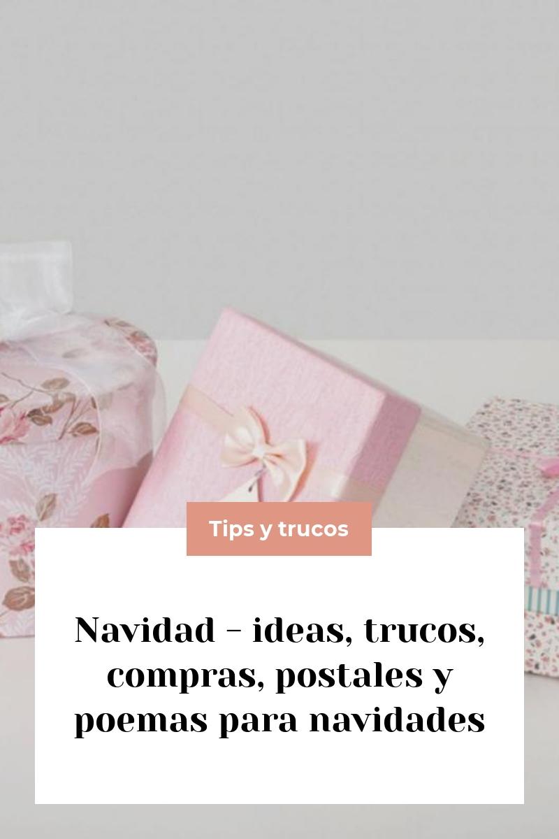 Navidad – ideas, trucos, compras, postales y poemas para navidades