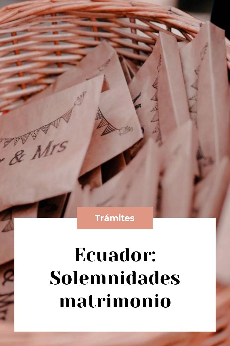 Ecuador: Solemnidades matrimonio
