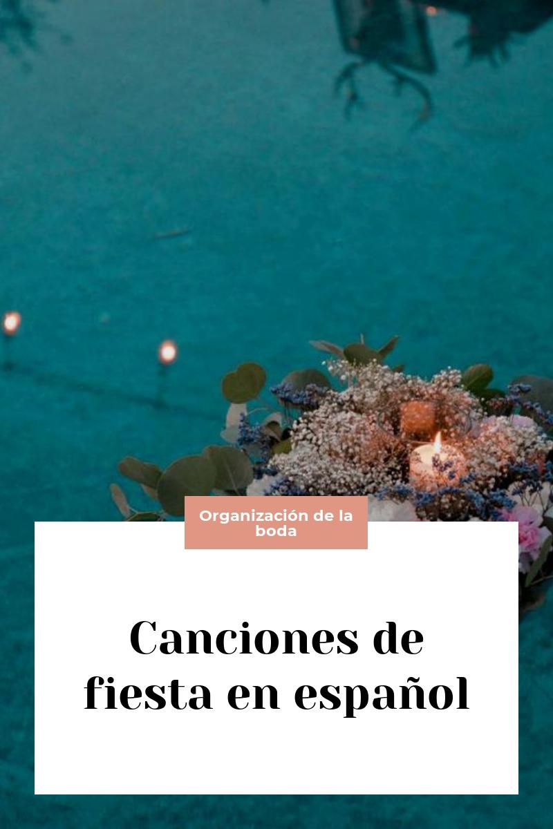Canciones de fiesta en español