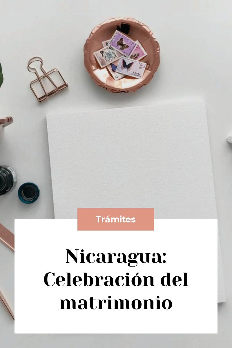 Nicaragua: Celebración del matrimonio