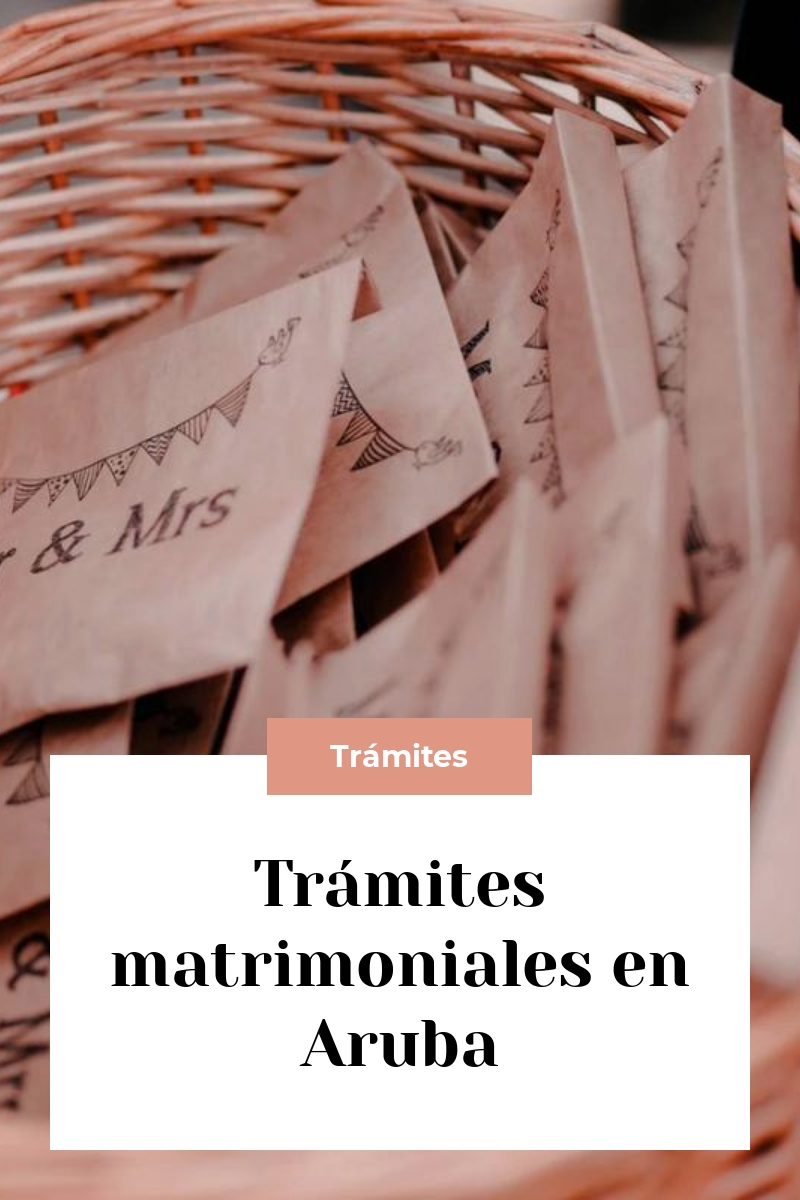 Trámites matrimoniales en Aruba