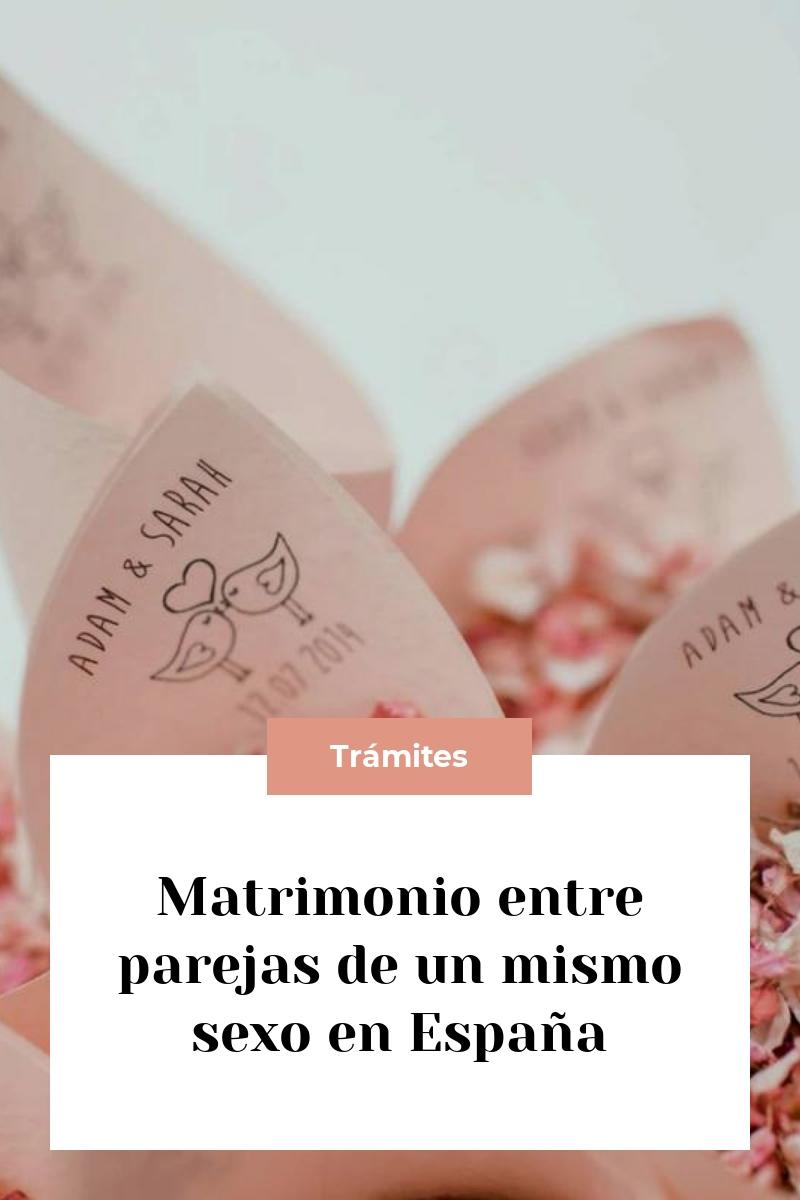 Matrimonio entre parejas de un mismo sexo en España