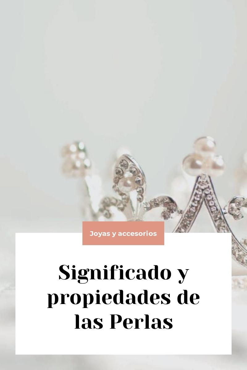 Significado y propiedades de las Perlas