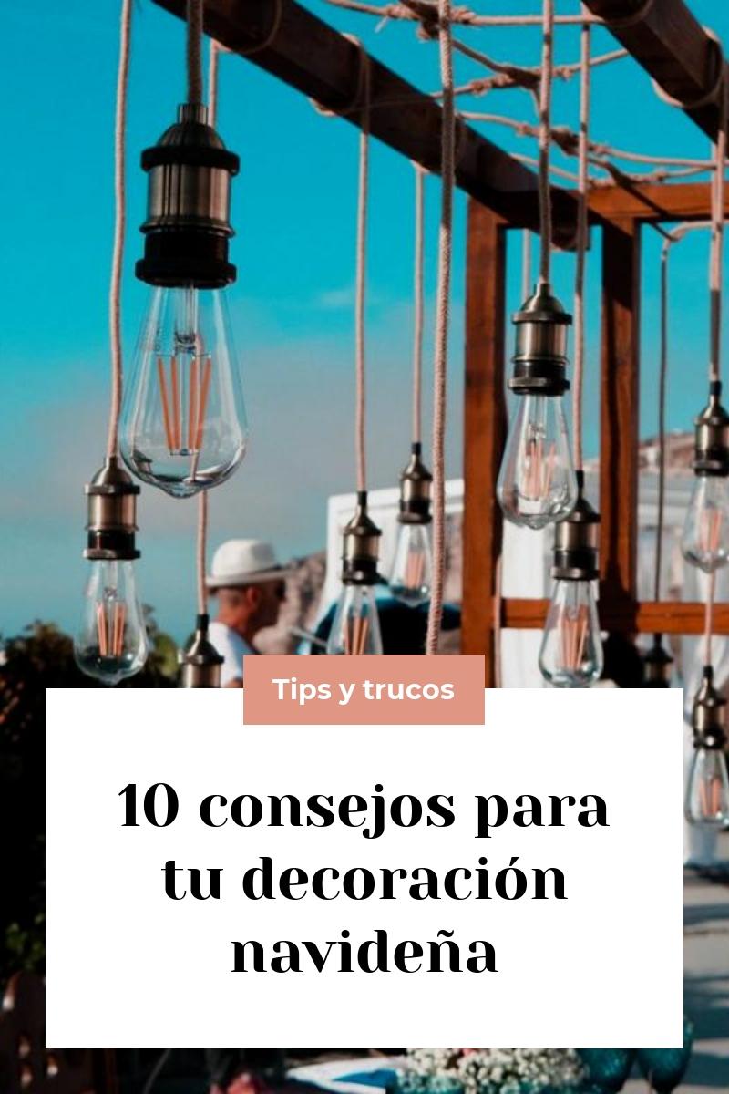 10 consejos para tu decoración navideña