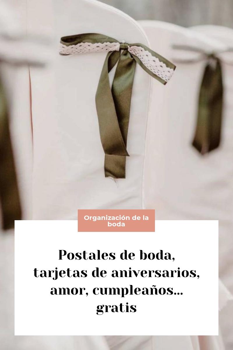 Postales de boda, tarjetas de aniversarios, amor, cumpleaños… gratis
