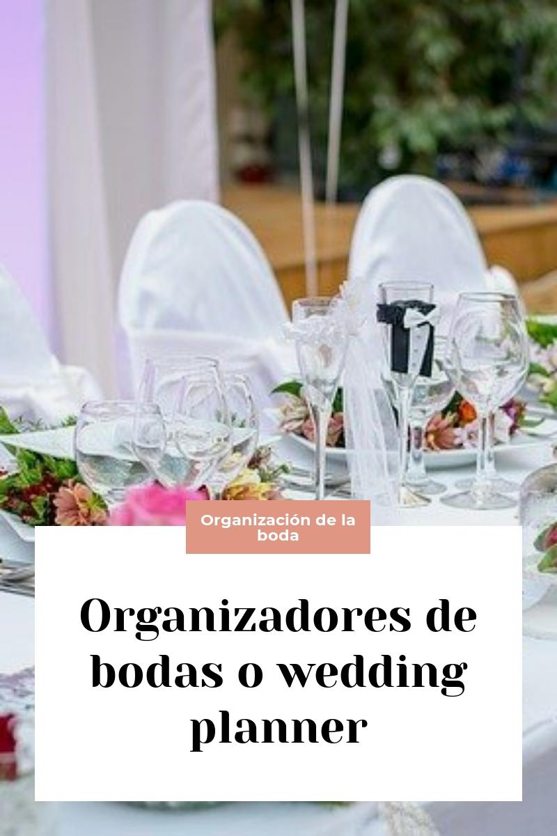 Organizadores de bodas o wedding planner
