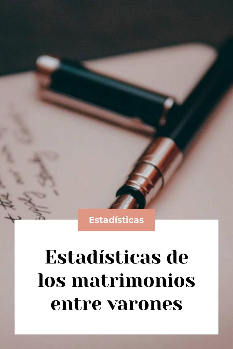 Estadísticas de los matrimonios entre varones